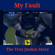My Fault: The Trey Junkin Story