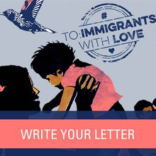 This Valentine's Day, send a letter #ToImmigrantsWithLove