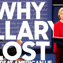 Why Hillary Lost: The Great American Lie