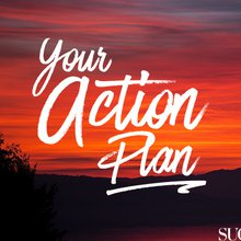 Your May Action Plan: 10 Ways to Live an Abundant Life