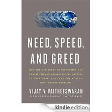"""Need, Speed, and Greed""--a provocative book on global innovation"