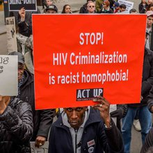Fear, Ignorance, and HIV Criminalization: Will Science Prevail?