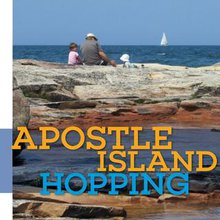 Apostle Island Hopping