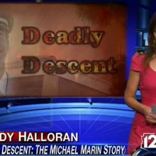 Deadly Descent: The Michael Marin Story