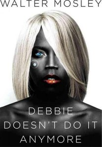 NPR's Best Books of 2014 - 'Debbie Doesn't Do It Anymore: A Novel'