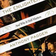 'The Enlightenment: And Why It Still Matters' by Anthony Pagden
