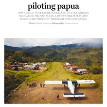 Piloting Papua
