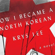 'How I Became a North Korean' Is Not Just About Borders and Identity