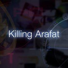 Killing Arafat - Al Jazeera English