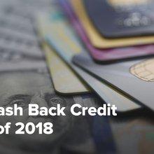 Best Cash Back Credit Cards of 2018