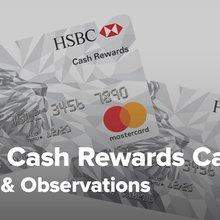 HSBC Cash Rewards Mastercard Credit Card Reviews - Pros and Cons