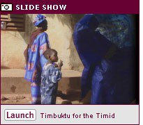 Timbuktu for the Timid Part 1: Here Comes the Toubab