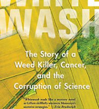Carey Gillam on Monsanto Cancer and the Corruption of Science - Corporate Crime Reporter
