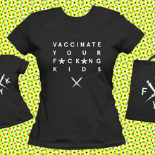 Don't Be an Idiot: Vaccinate Your F*cking Kids