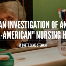 """An Investigation of an """"All American"""" Nursing Homes"""