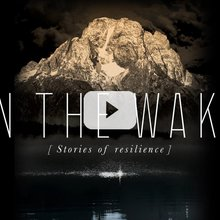 In The Wake: Stories of Resilience