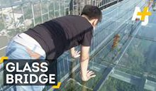 Glass Bridge in China Is Scaring Tourists