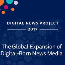The Global Expansion of Digital-Born News Media