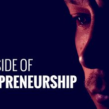No one is telling you the dark side of becoming an entrepreneur