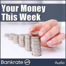 Your Money This Week Podcast