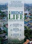 A Bridge Life: Finding Our Way Home Trailers, Photos and Reviews - MSN movies