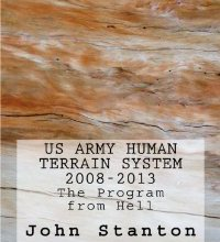 US Army Human Terrain System, 2008-2013: The Program from Hell
