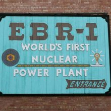 Touring the World's First Nuclear Power Plant in Middle-of-Nowhere, Idaho