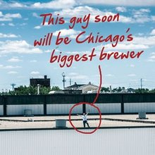 Meet Chicago's soon-to-be largest brewer