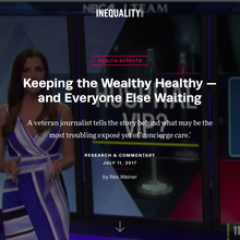 Keeping the Wealthy Healthy - and Everyone Else Waiting - Inequality.org