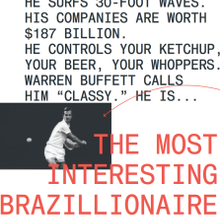 Jorge Paulo Lemann: The World's Most Interesting Brazillionaire