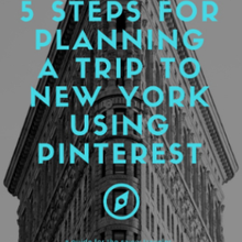 5 Steps To Planning A Trip To NYC Using Pinterest
