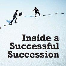 Inside a Successful Succession