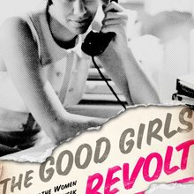 "Read All About It! ""The Good Girls Revolt"" Teaches Forgotten Feminist Journalism History"