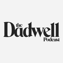 Dadwell & Co. Podcast, S1 E5: Dave Reidy