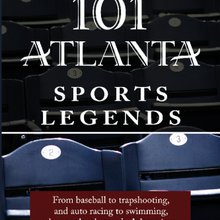 101 Atlanta Sports Legends