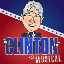 'Clinton: The Musical' to make U.S. debut in July