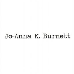 Jo-Anna K. Burnett on Muck Rack