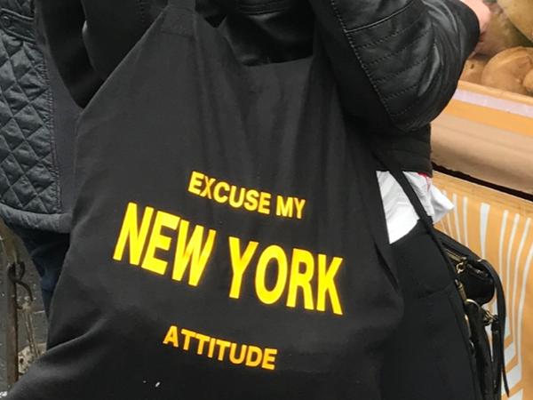 Excuse my NY attitude tas