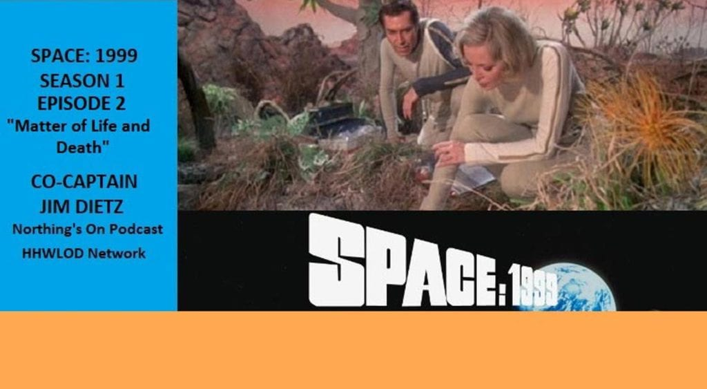 OSS Space 1999 Matter of Life and Death