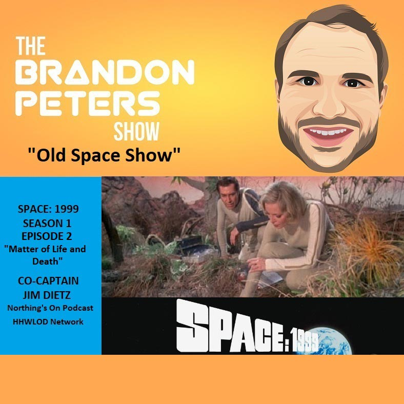 """Old Space Show: Space 1999 """"Matter of Life and Death"""""""