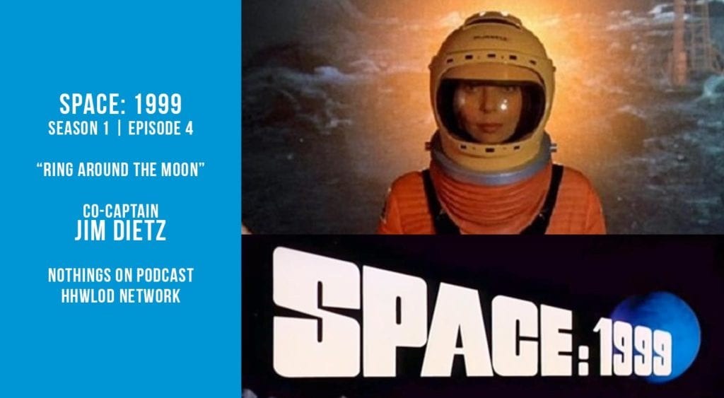 Old Space Show: Space 1999 Around the Moon