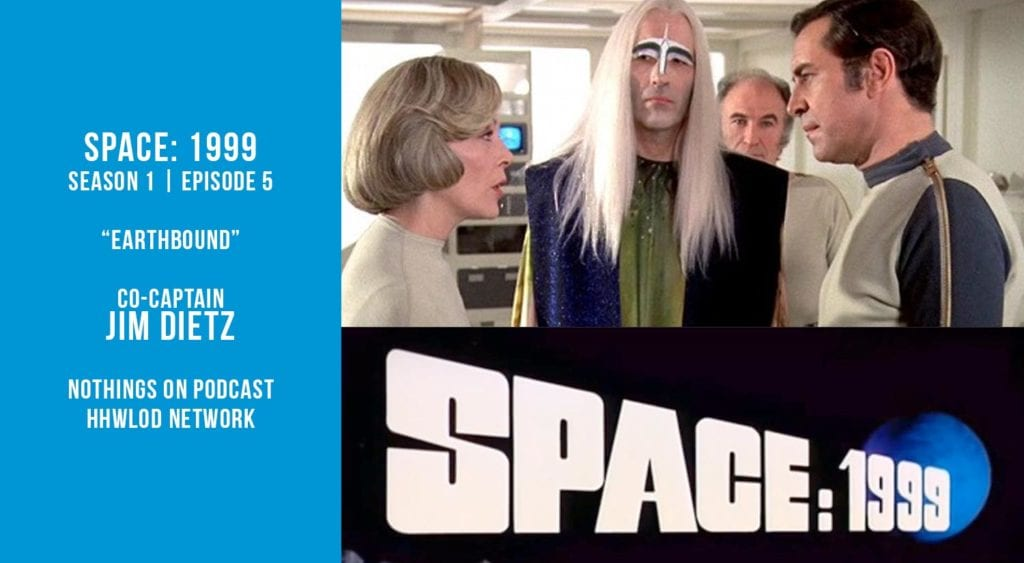 The Brandon Peters Show - Old Space Show - Space: 1999 - Earthbound