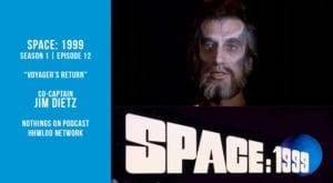 Old Space Show: Space 1999: Voyager's Return