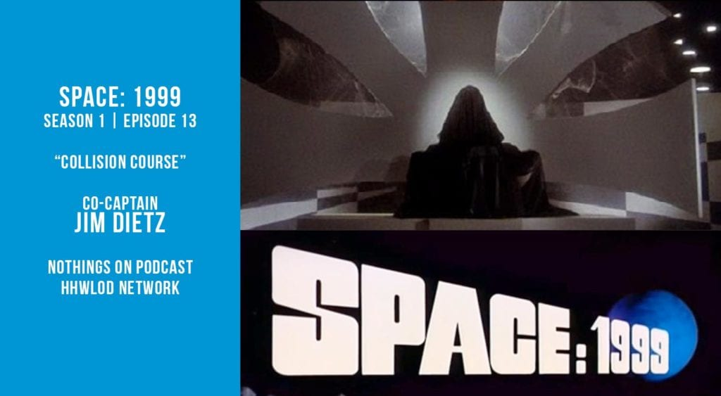 Old Space Show: Space 1999: Collision Course
