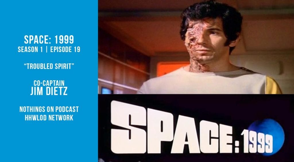 Old Space Show: Space 1999: Troubled Spirit