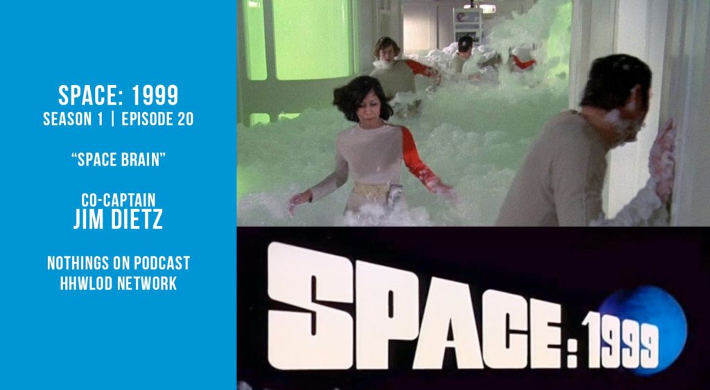 Old Space Show: Space 1999: Space Brain