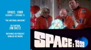 The Old Space Show: Space 1999 The Infernal Machine