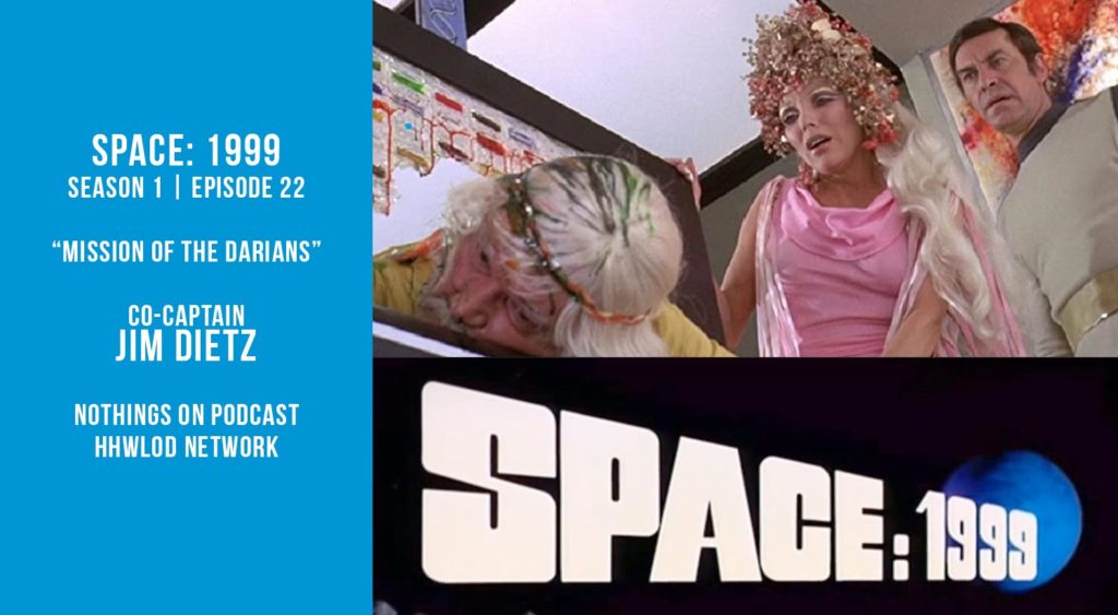 Old Space Show: Space 1999: Mission of the Darians