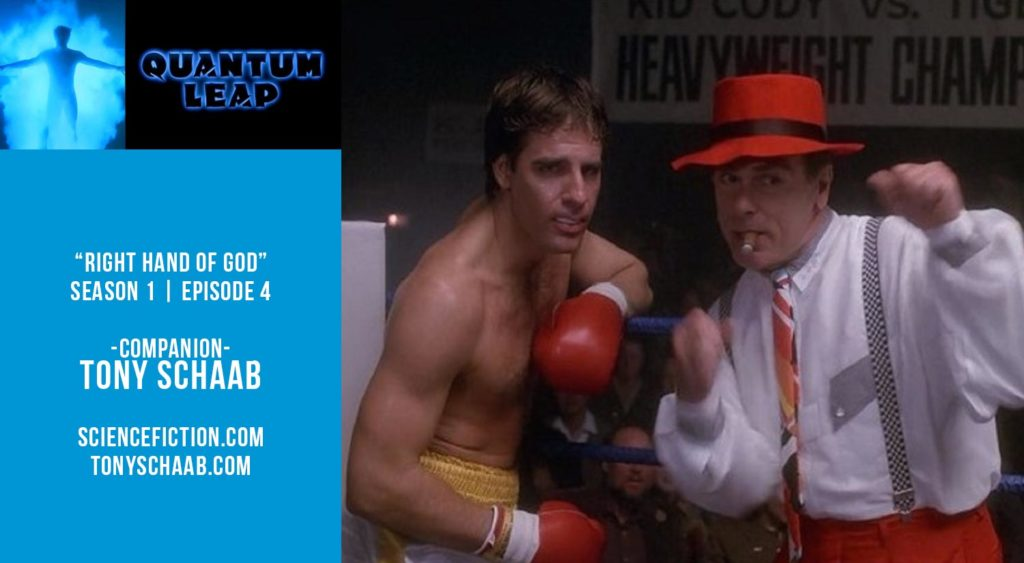 """Old Space Show: Quantum Leap """"Right Hand of God"""""""