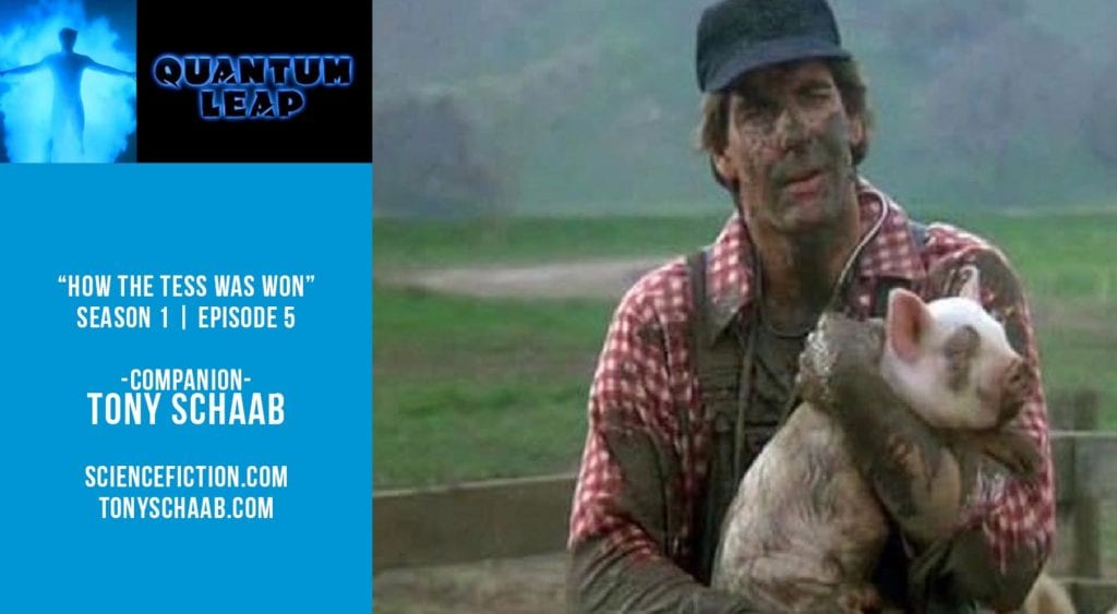"""Old Space Show: Quantum Leap """"How the Tess Was Won"""""""